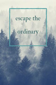 escape theordinary