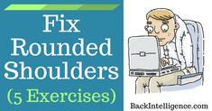 How To Fix Rounded Shoulders Posture - 5 Exercises