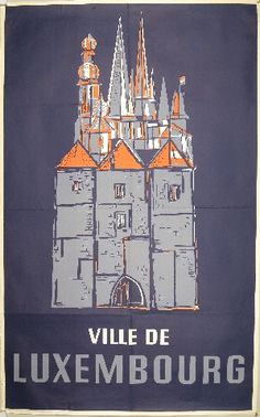 Vintage Travel Poster - City of Luxembourg - by Kinnen.