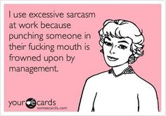 """LOL and my boss wondered why I have a """"sarcastic"""" sense of humor Lol, Haha Funny, Funny Stuff, Funny Things, That's Hilarious, Happy Things, Random Stuff, Me Quotes, Thoughts"""