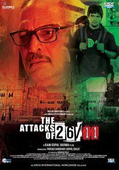 Blu-Ray / DVD Cover: The Attacks Of 26/11: Eros International has released the DVD's of Ram Gopa Varma's most critically acclaimed and talked about film The Attacks Of 26/11. The DVD is presented for All Region NTSC in a Dual Layer format along with English and Arabic subtitles. The total run-time of the movie is 113 Minutes with 5.1 Dolby sound quality consisting Anamorphic Screen.