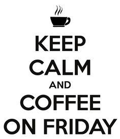 TGI COFFEE FRIDAY