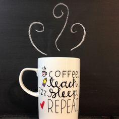 Coffee Teach Sleep Repeat Hand Painted Teacher 18 oz Latte Mug by Morning Blues Shop, $18.00 USD