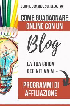 Una guida dettagliatissima su come guadagnare online con il tuo blog usando i programmi di Affiliazione. Ti spiego cosa sono esattamente e come utilizzarli correttamente per ottenere un ottimo guadagno online velocemente! #blogging #bloggingtips #affiliati #marketing Affiliate Marketing, Budgeting, Blogging, Budget Organization