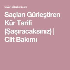 Saçları Gürleştiren Kür Tarifi (Şaşıracaksınız) | Cilt Bakımı Beauty Care, Beauty Makeup, Hair Beauty, Homemade Skin Care, Homemade Beauty, Hair Remedies, Kids Health, Hair And Nails, The Cure