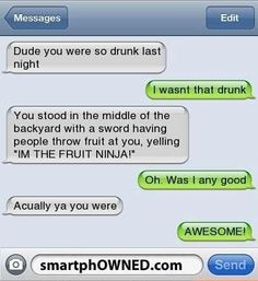 Dude you were so drunk last night! - Funny Text - - Dude you were so drunk last night! The post Dude you were so drunk last night! appeared first on Gag Dad.