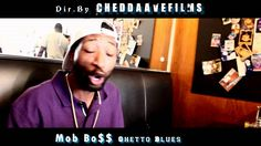 Mob Bo$$ ft HuffaMan | Ghetto Blues | Off Video