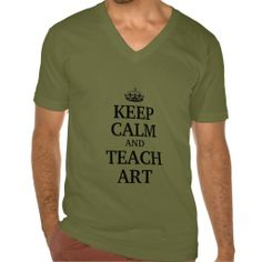 Keep calm and teach art tee shirts