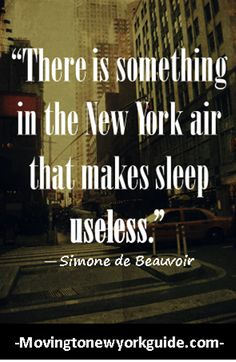 Quotes About New york City #nyc #newyork #manhattan   checkout - http://www.movingtonewyorkguide.com/nyc-quotes/ for more quotes about nyc