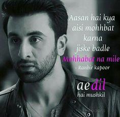 #ayE dil hai mushkil  By Ranbir kapoor