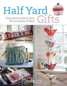 Half Yard Gifts Debbie Shore Book - Product - 102060