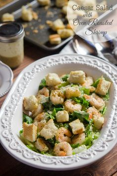 Caesar Salad with Oven Roasted Shrimp - From Valerie's Kitchen