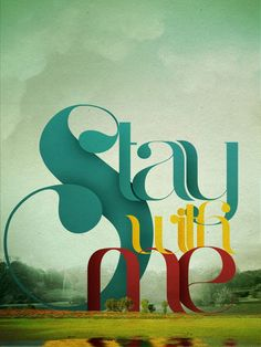 beautiful type // Stay by Antonio Rodrigues Jr, via Behance