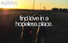 we found love in a hopeless place <3