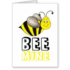 Bee (Be) Mine Happy Valentine's Day Bumblebee Card