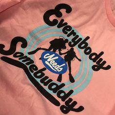 Women's T-shirt EVERYBODY needs somebuddy  #underwater #diving #scuba #scubadiving #afterdive #tshirt #octopus #diver #scubadiver #padi #cmas #buddy #somebuddy SCUBA DIVING SHIRT