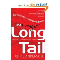 Long Tail: How Endless Choice is Creating Unlimited Demand [Broché] Chris Anderson (Auteur) Love Book, This Book, Chris Anderson, The Tipping Point, Management Books, Classic Books, Sales And Marketing, Guide Book, Musik