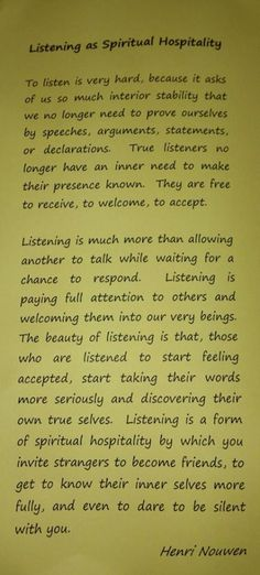 listening as spiritual hospitality -  goodness, this can be difficult! Especially if I am with someone who lovingly demonstrates it to me. :-/