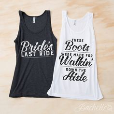 Hey, I found this really awesome Etsy listing at https://www.etsy.com/listing/243048789/country-bachelorette-party-tank-tops