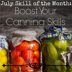 July Skill of the Month: Boost Your Canning Skills