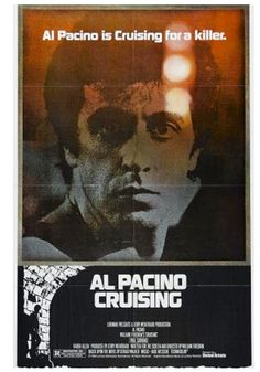 Cruising USA United Artists Crime thriller Directed by William Friedkin, starring Al Pacino, Paul Sorvino, Karen Allen. 1980's Movies, Famous Movies, Great Movies, Movies To Watch, Cinema Posters, Film Posters, Paul Sorvino, Image Film, Movies