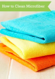 Clean up your microfiber cloths and towels with our easy tips.