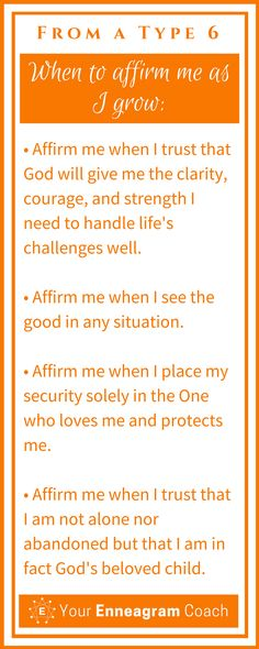 Ever wondered how to affirm the Type 6 person in your life? Here are some helpful suggestions so that they will truly feel affirmed from you. Bless them today with one of these affirmations. Beth McCord Your Enneagram Coach