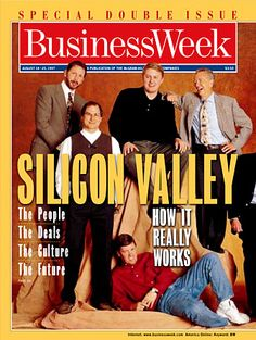 August 25, 1997 | BusinessWeek [US] Silicon Valley -- Special Double Issue - How it really works