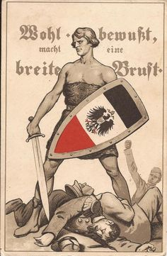 """Wohl bewußt, macht eine breite Brust (roughly, """"the aware man has a broad chest"""" - """"forewarned is forearmed"""") German propaganda postcard, 1914."""
