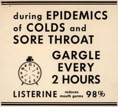 Lambert Pharmacal Company's Listerine – during Epidemics of Colds and Sore Throat Gargle Every 2 Hours (1931)