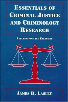 14 best criminology images on pinterest criminology college essentials of criminal justice and criminology research explanations and exercises by james r lasley fandeluxe Image collections