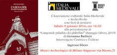 """Italia Medievale: """"Cangrande paladino dei ghibellini"""", presentazione a Milano"""