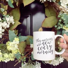 Coffee Mug | His Mercies Are New Every Morning | Christian | Calligraphy hand lettered | Mother's Day, Birthday, Graduation Gift