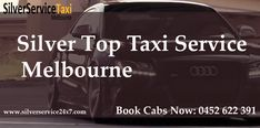 #Silver #Top #Taxi #Service #Melbourne provides #Best #Cab #Service in #Melbourne. Booking is available on call as well online also, Call us at 0452 622 391 or online booking is at Book@silverservice24x7.com Pre booking is also available We will give confirmation of your booking within 15 minutes.