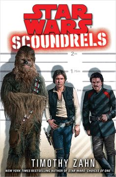 Han, Chewie, and Lando starring in an Oceans 11-style heist novel written by Timothy Zahn? Yes, please!