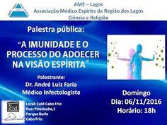 AME LAGOS Convida para a sua Palestra Pública - Cabo Frio - RJ - http://www.agendaespiritabrasil.com.br/2016/11/06/ame-lagos-convida-para-sua-palestra-publica-cabo-frio-rj/