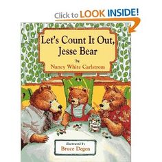 Let's Count it Out, Jesse Bear, written by Nancy White Carlstrom, illustrated by Bruce Degen