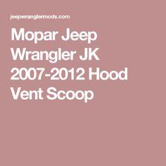 Mopar Jeep Wrangler JK 2007-2012 Hood Vent Scoop