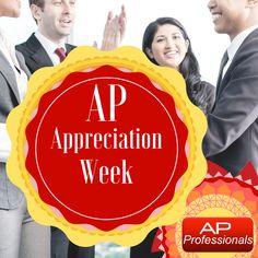 The week of October thru the has been declared as AP Appreciation Week.