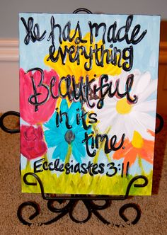 Scripture Canvas by hollandwa on Etsy He has made everything beautiful in its time.