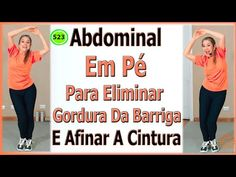 Abdominal Em Pé Para Eliminar Gordura Da Barriga E Afinar A Cintura - Vídeo 523 - YouTube Zumba, Health And Beauty, Health Fitness, Aloe Vera, Exercise, Yoga, Gym, Youtube, Crunches