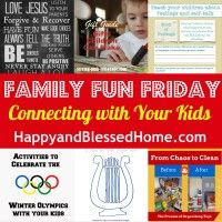 Family Fun Friday Week 54 - Great Ideas for Connecting with your Kids!