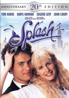 Splash With Tom Hanks and Daryl Hannah-1984. Movie tagline: Allen Bauer thought he'd never find the right woman...he was only half wrong! A Buena Vista Distribution Co. Inc. production.