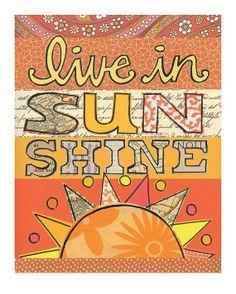Live in Sun Shine - 8x10 GICLEE PRINT typographic collage, Susan Black