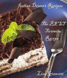 Best Tiramisu Recipe by Lisa Marietta Gianotti