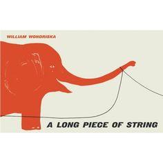 """""""a long piece of string"""" william wondriska 1961"""