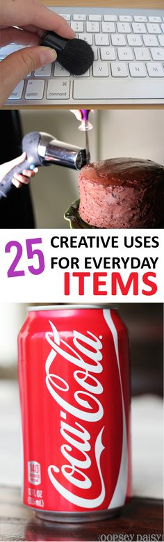 Clever uses for everyday items that you would never think of.