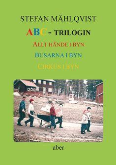 ABC-trilogin av Stefan Mählqvist - https://www.vulkanmedia.se/butik/barnbocker/abc-trilogin-av-stefan-mahlqvist/