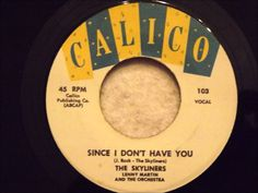 Skyliners - Since I Don't Have You - 1959 Pittsburgh Doo Wop Classic