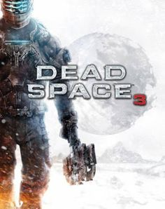 Free Downloads PC Games And Softwares: Free Download Pc Game Dead Space 3 (2013)…